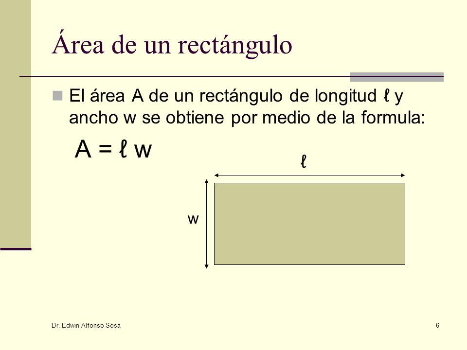 Área de un rectángulo A = ℓ w