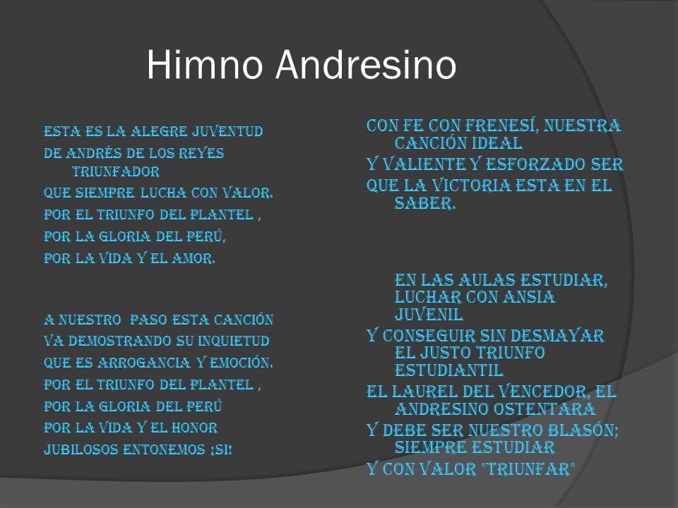 Himno Andresino con fe con frenesí, nuestra canción ideal