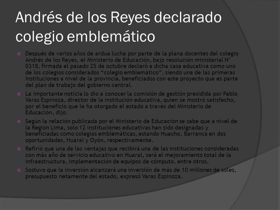 Andrés de los Reyes declarado colegio emblemático
