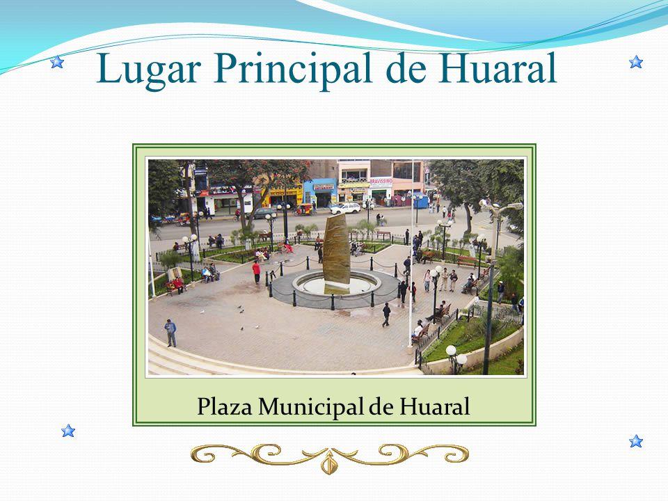 Lugar Principal de Huaral