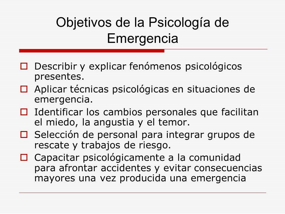 Objetivos de la Psicología de Emergencia