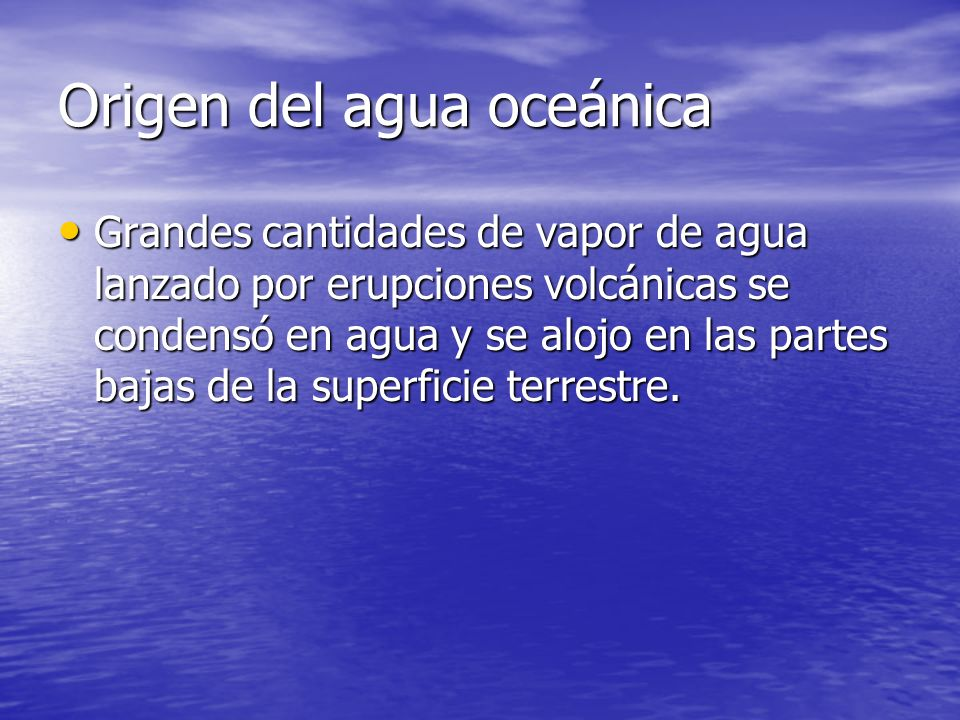 Origen del agua oceánica