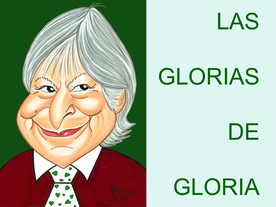 LAS GLORIAS DE GLORIA
