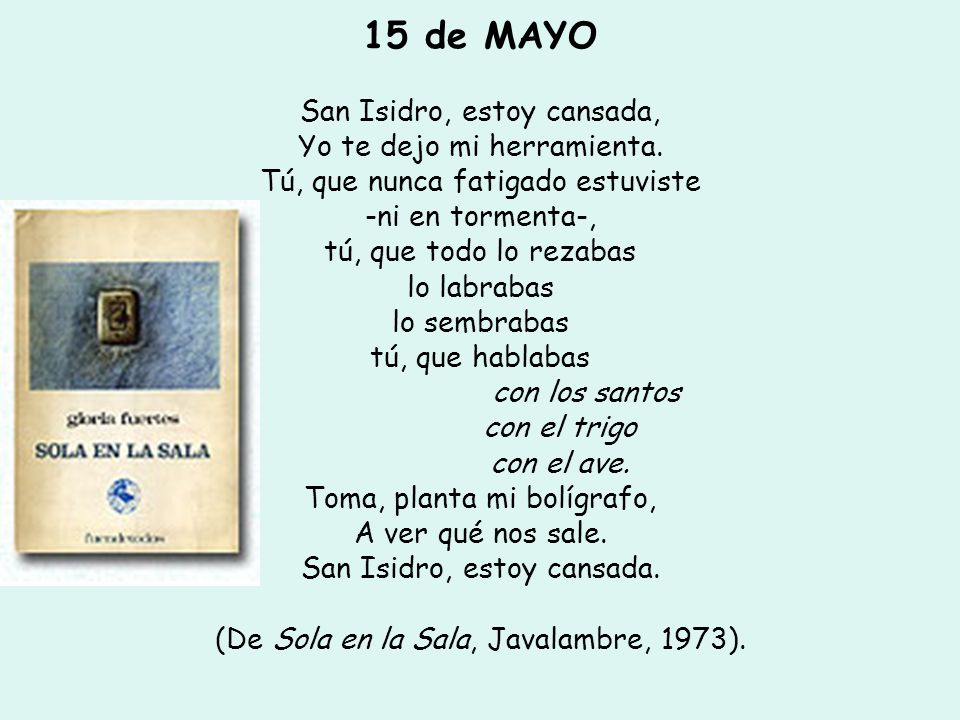 15 de MAYO San Isidro, estoy cansada, Yo te dejo mi herramienta