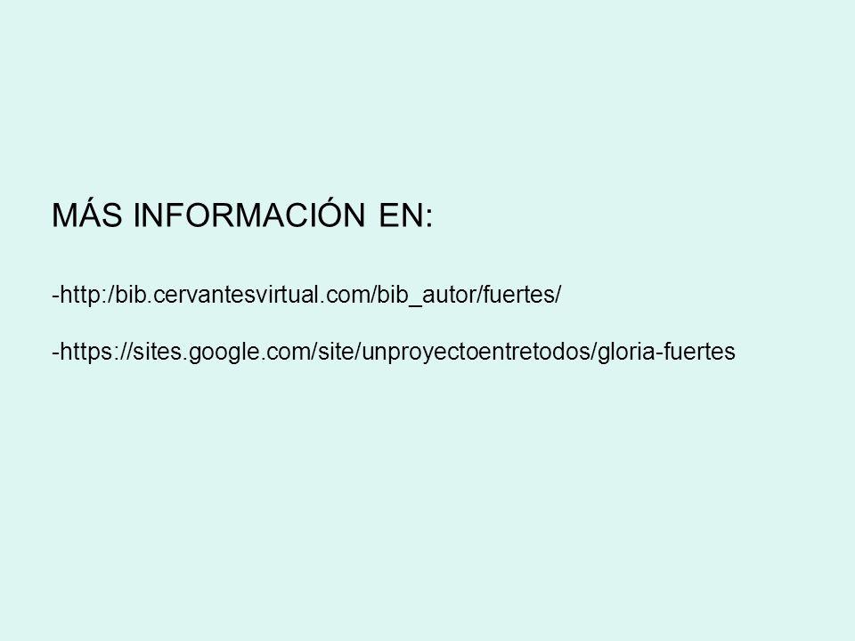 MÁS INFORMACIÓN EN: -http:/bib. cervantesvirtual