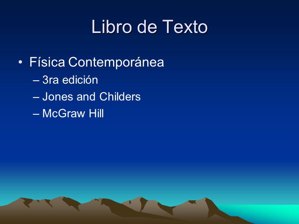 Libro de Texto Física Contemporánea 3ra edición Jones and Childers