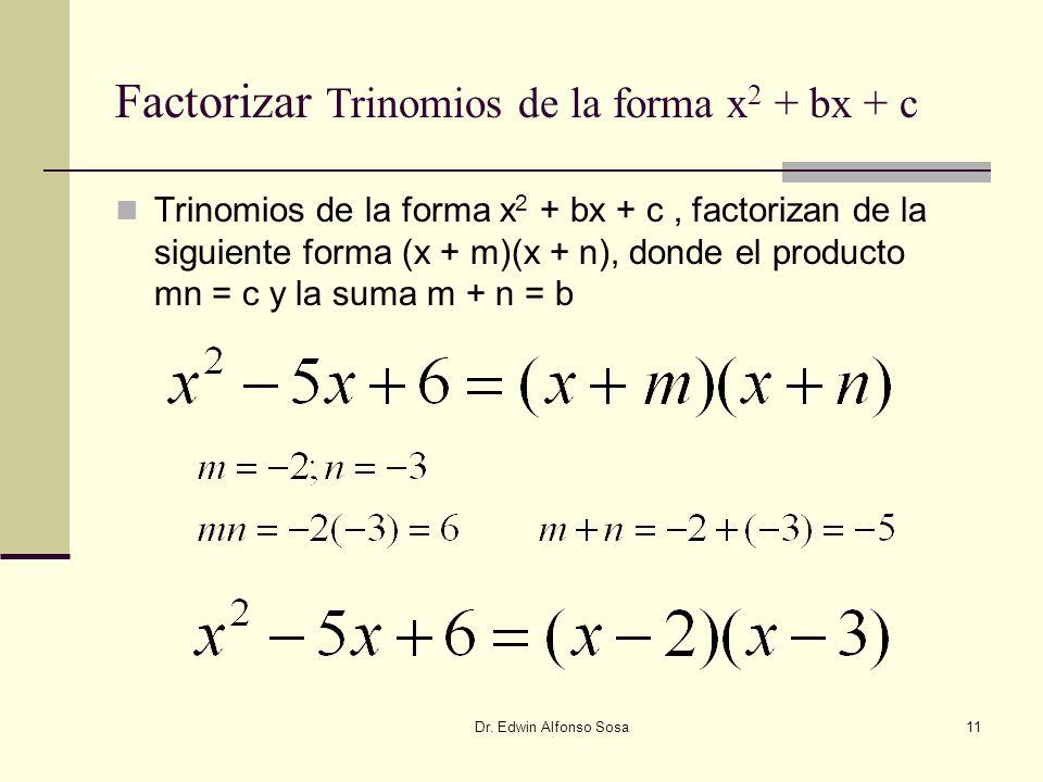 Factorizar Trinomios de la forma x2 + bx + c