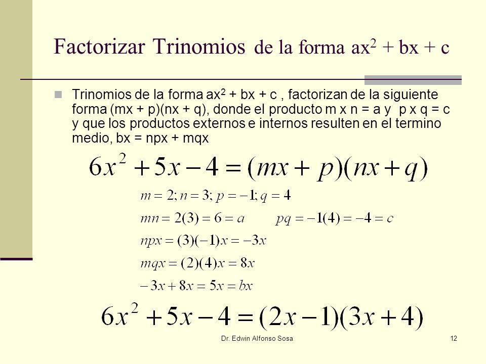 Factorizar Trinomios de la forma ax2 + bx + c