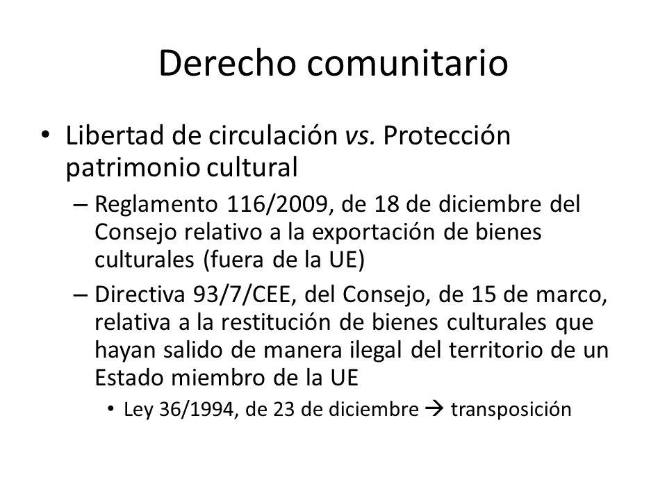 Derecho comunitario Libertad de circulación vs. Protección patrimonio cultural.