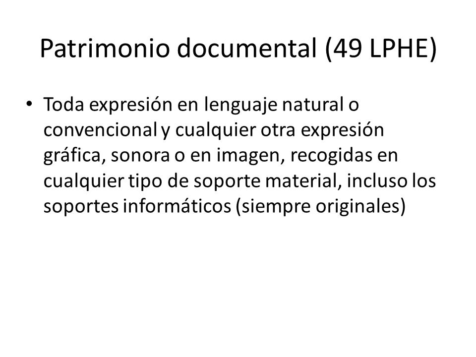Patrimonio documental (49 LPHE)