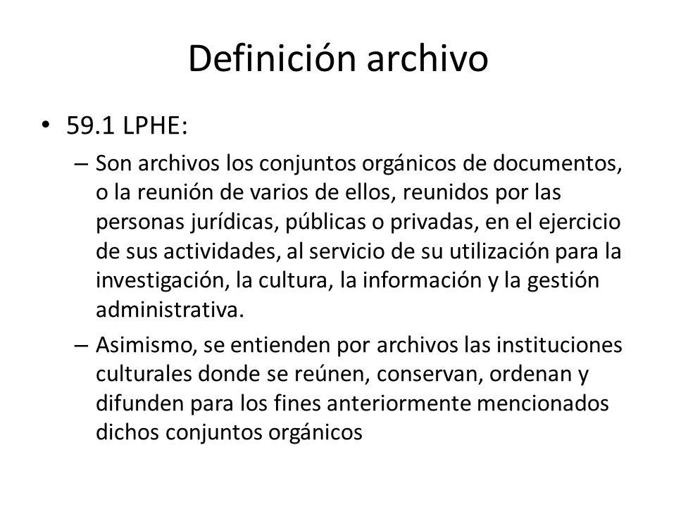 Definición archivo 59.1 LPHE: