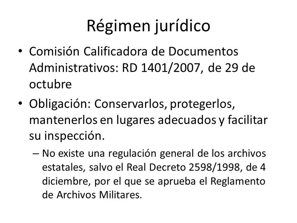 Régimen jurídico Comisión Calificadora de Documentos Administrativos: RD 1401/2007, de 29 de octubre.