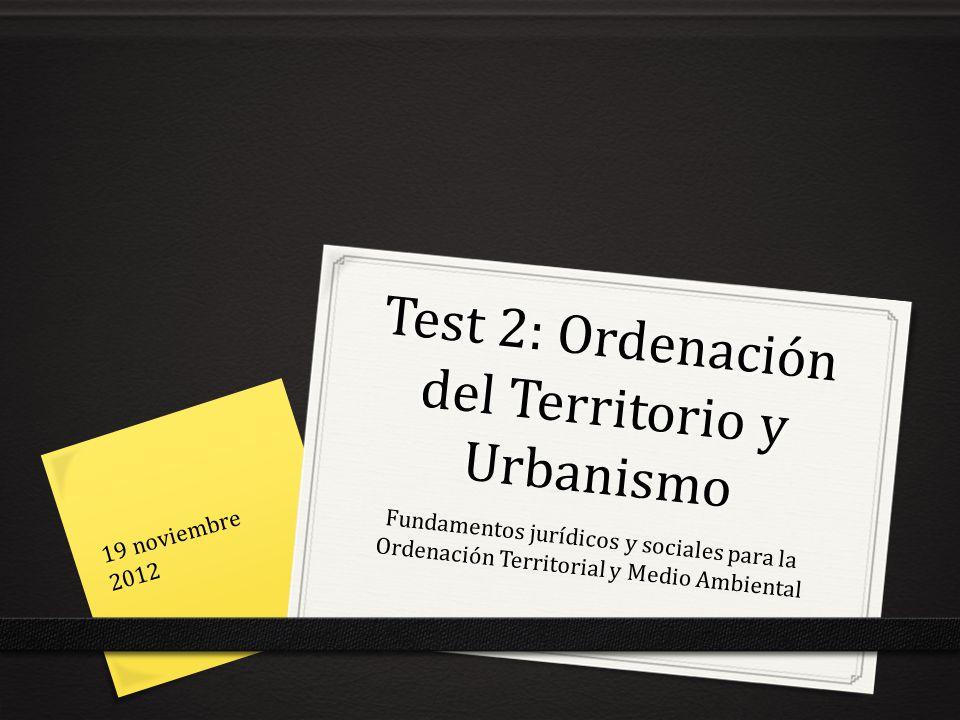 Test 2: Ordenación del Territorio y Urbanismo