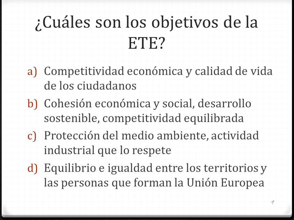 ¿Cuáles son los objetivos de la ETE
