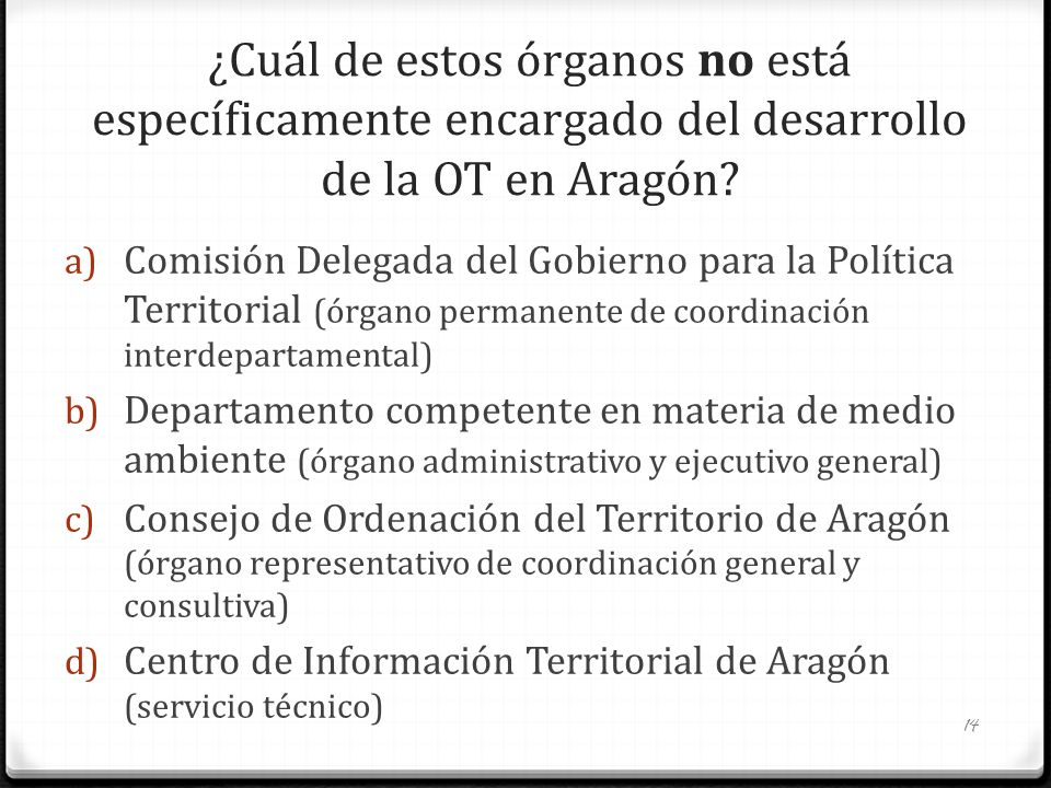 ¿Cuál de estos órganos no está específicamente encargado del desarrollo de la OT en Aragón