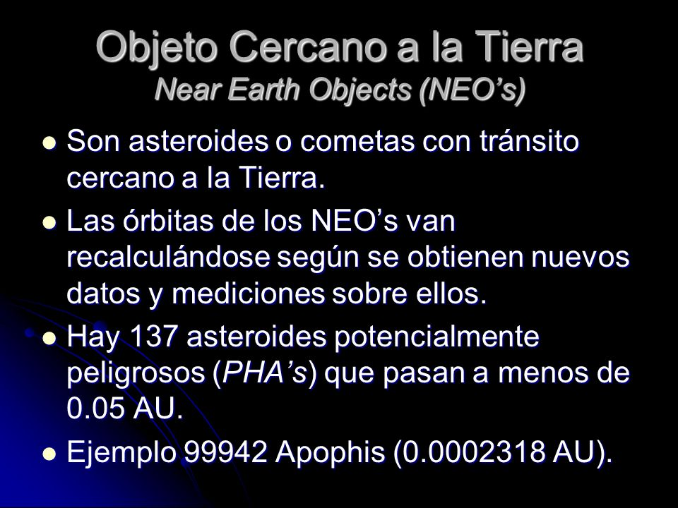 Objeto Cercano a la Tierra Near Earth Objects (NEO's)
