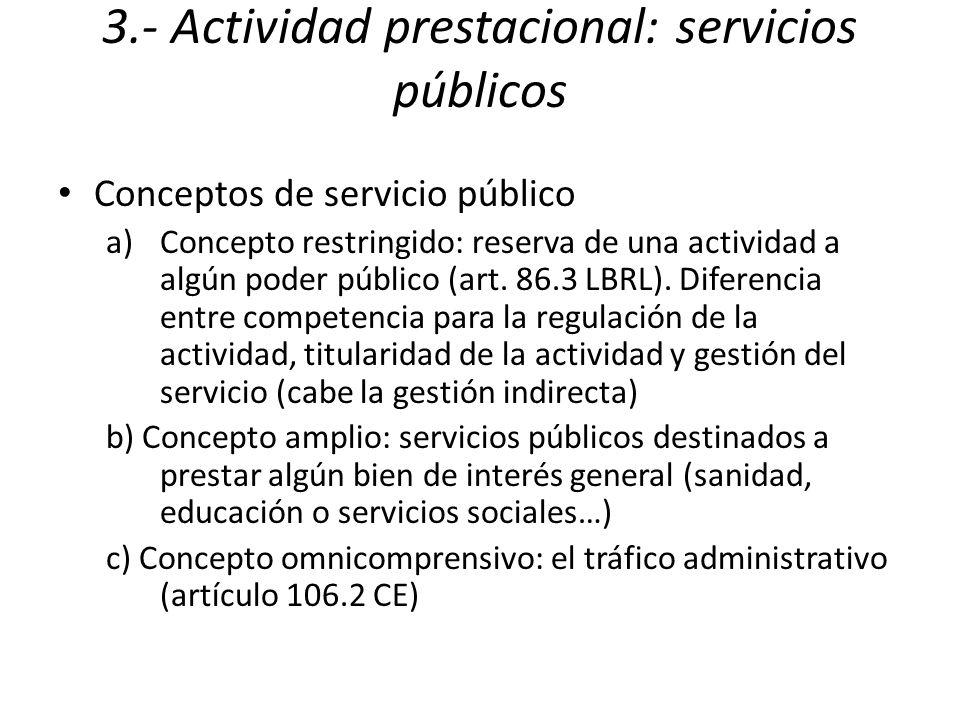 3.- Actividad prestacional: servicios públicos