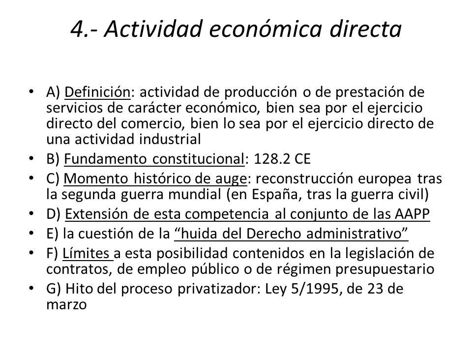 4.- Actividad económica directa