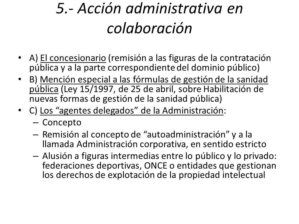 5.- Acción administrativa en colaboración