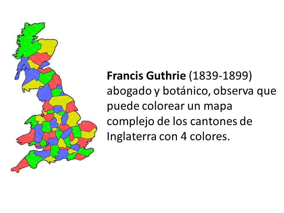 Francis Guthrie (1839-1899) abogado y botánico, observa que puede colorear un mapa complejo de los cantones de