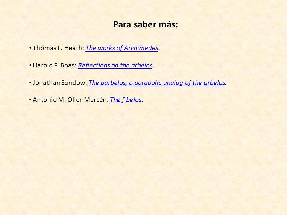 Para saber más: Thomas L. Heath: The works of Archimedes.