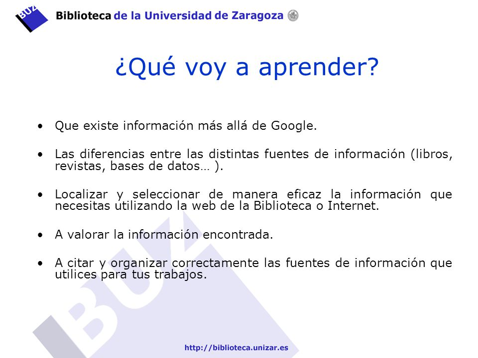 ¿Qué voy a aprender Que existe información más allá de Google.