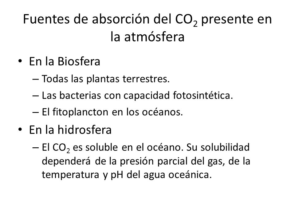 Fuentes de absorción del CO2 presente en la atmósfera