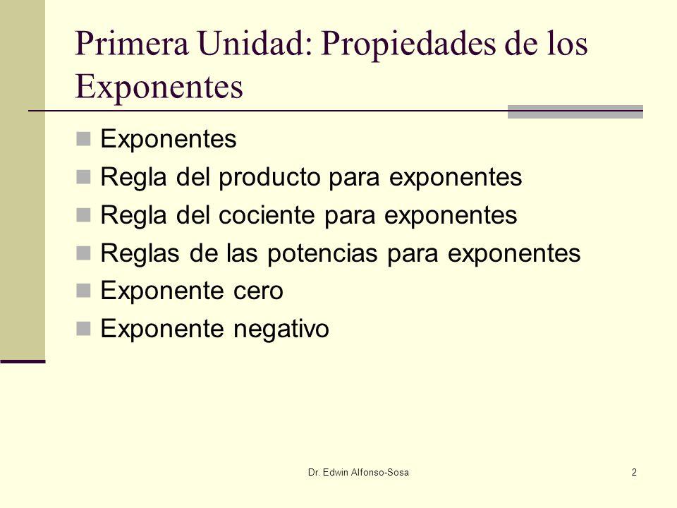 Primera Unidad: Propiedades de los Exponentes