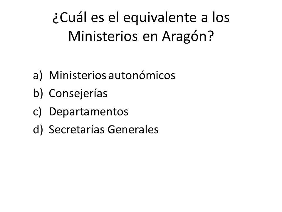 ¿Cuál es el equivalente a los Ministerios en Aragón