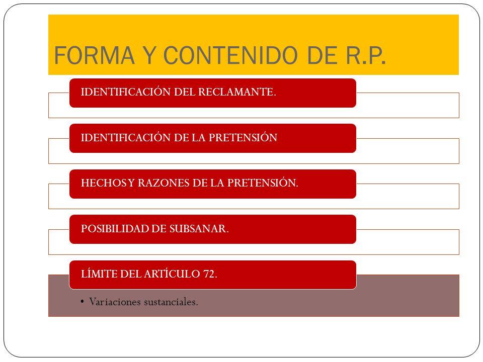 FORMA Y CONTENIDO DE R.P. IDENTIFICACIÓN DEL RECLAMANTE.