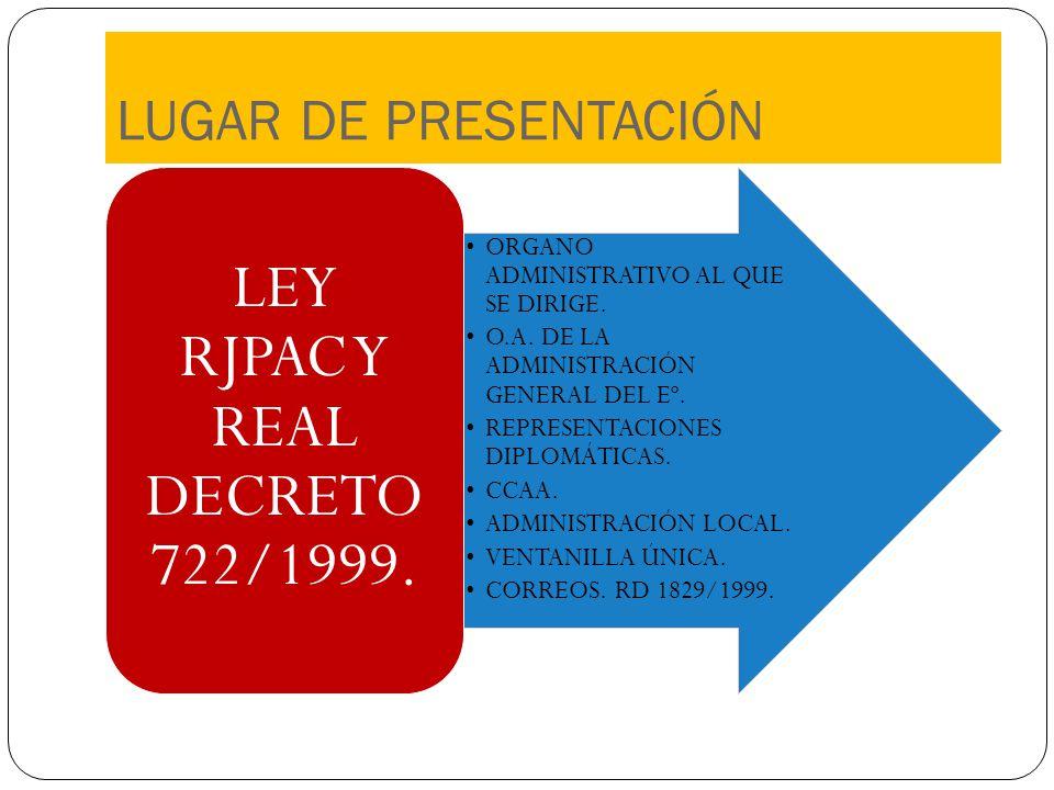 LEY RJPAC Y REAL DECRETO 722/1999.