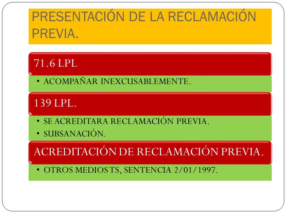 PRESENTACIÓN DE LA RECLAMACIÓN PREVIA.
