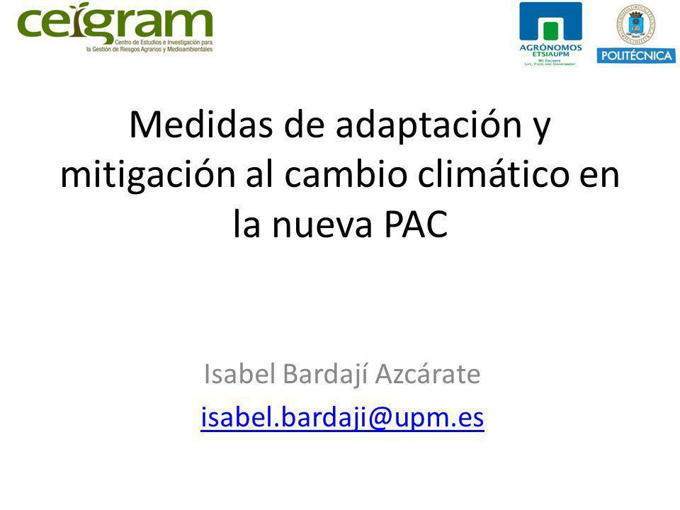 Medidas de adaptación y mitigación al cambio climático en la nueva PAC