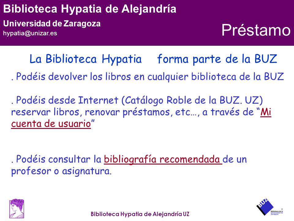 Préstamo La Biblioteca Hypatia forma parte de la BUZ