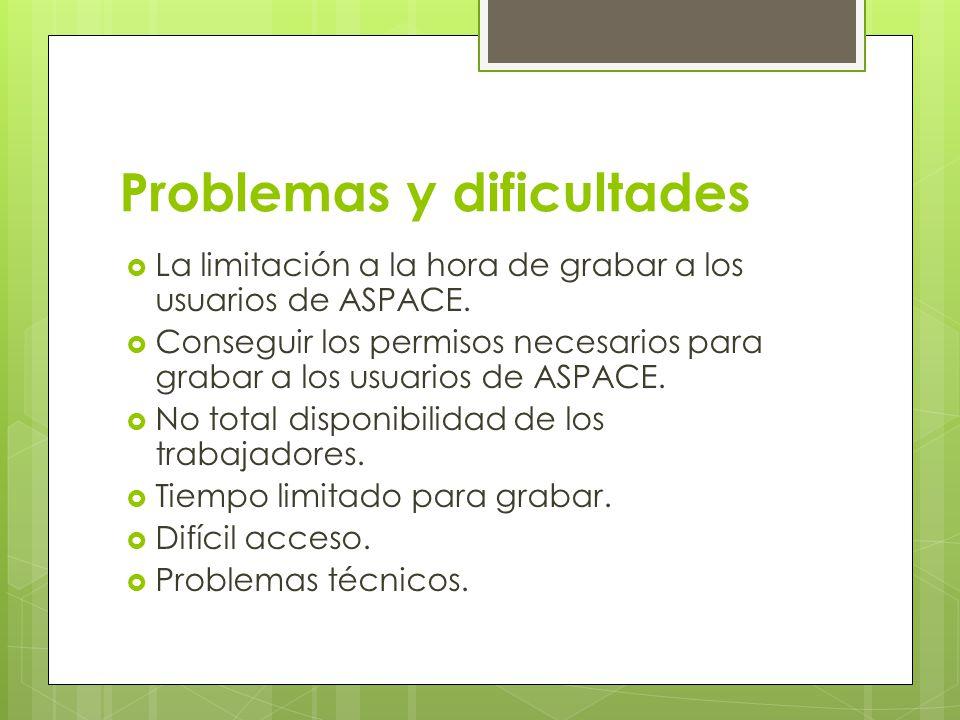 Problemas y dificultades