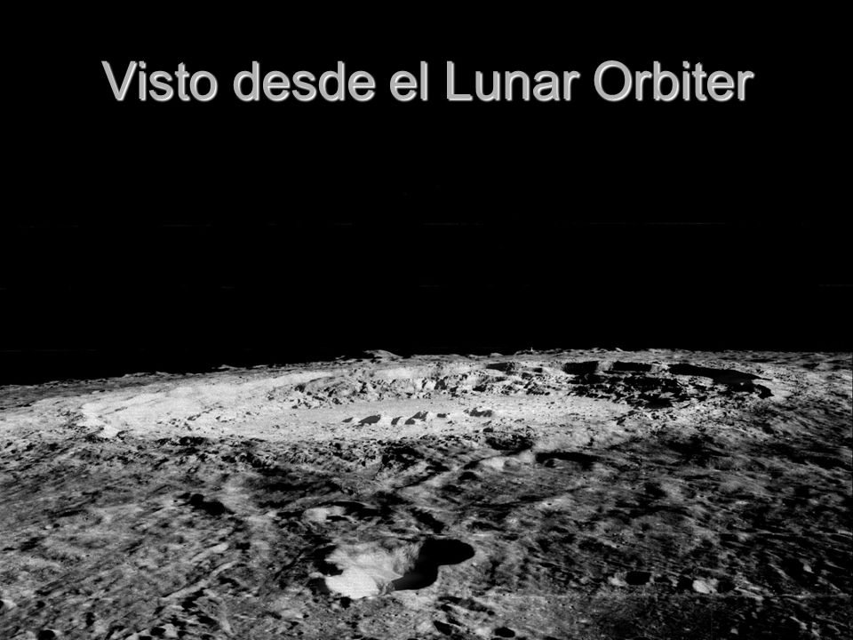 Visto desde el Lunar Orbiter