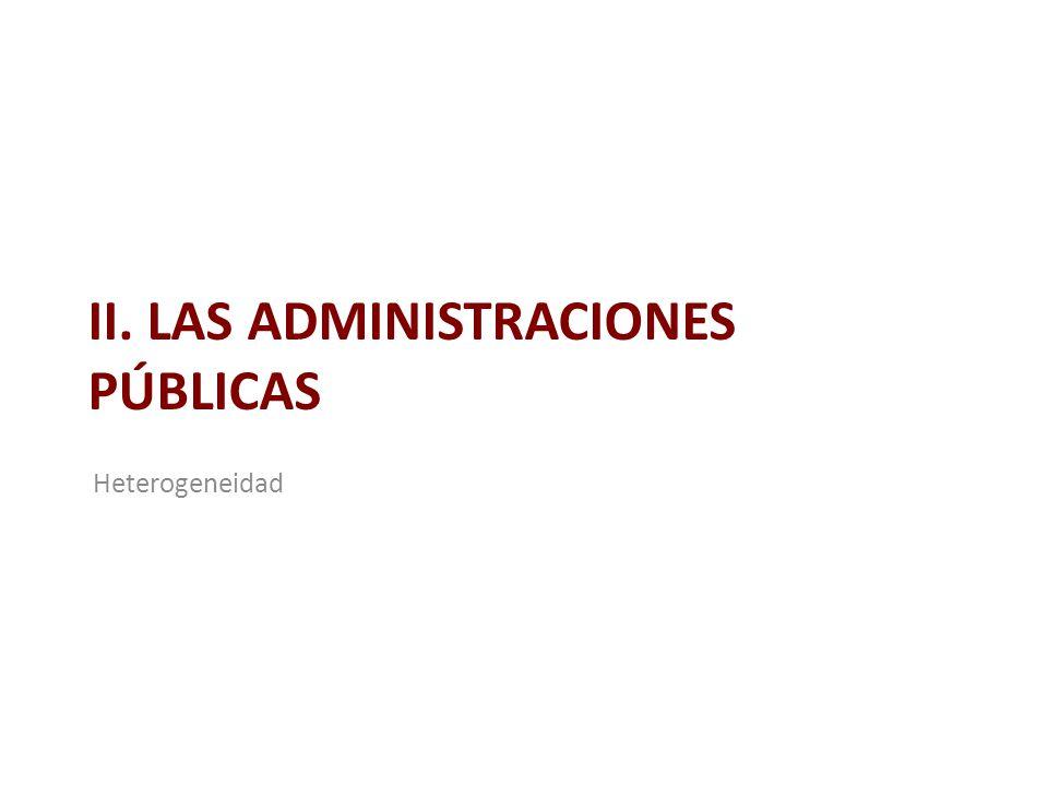 II. LAS ADMINISTRACIONES PÚBLICAS