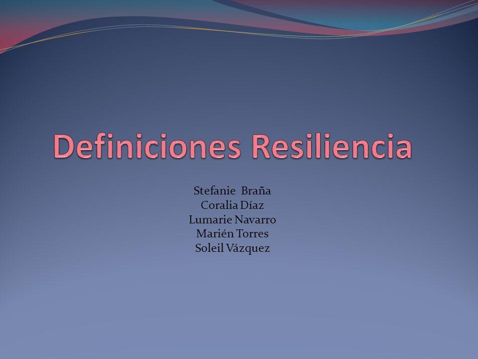 Definiciones Resiliencia