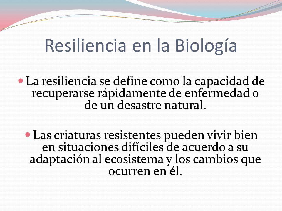 Resiliencia en la Biología