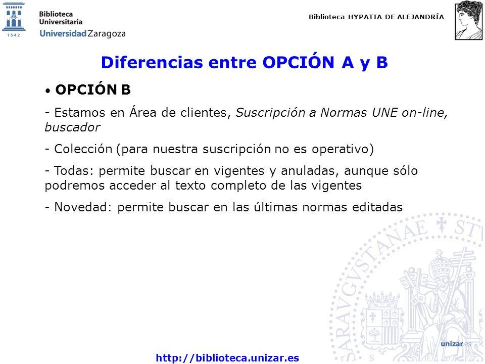 Diferencias entre OPCIÓN A y B