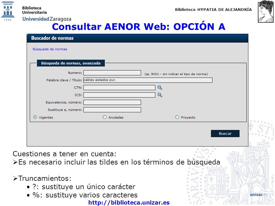 Consultar AENOR Web: OPCIÓN A