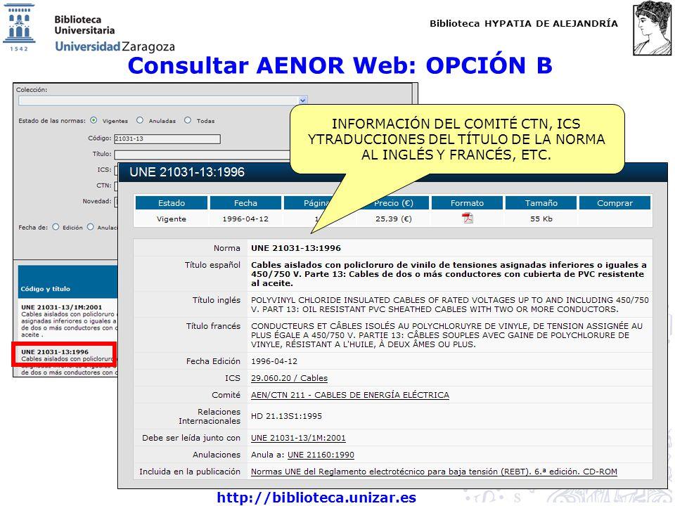 Consultar AENOR Web: OPCIÓN B