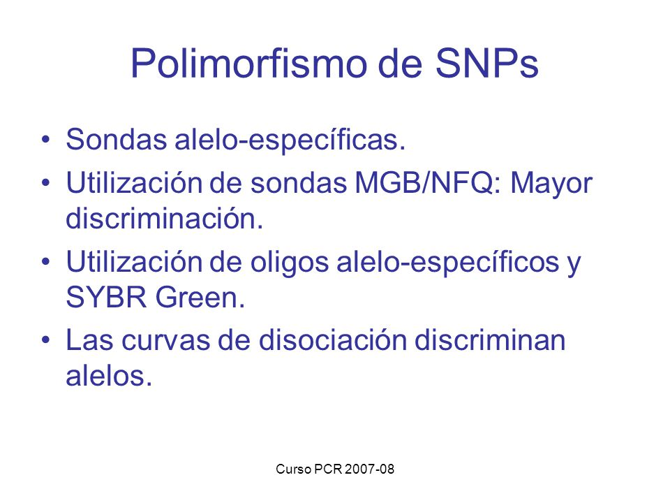 Polimorfismo de SNPs Sondas alelo-específicas.
