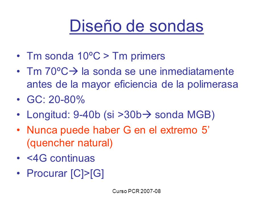 Diseño de sondas Tm sonda 10ºC > Tm primers