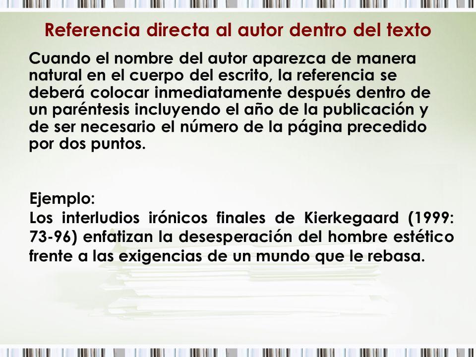 Referencia directa al autor dentro del texto