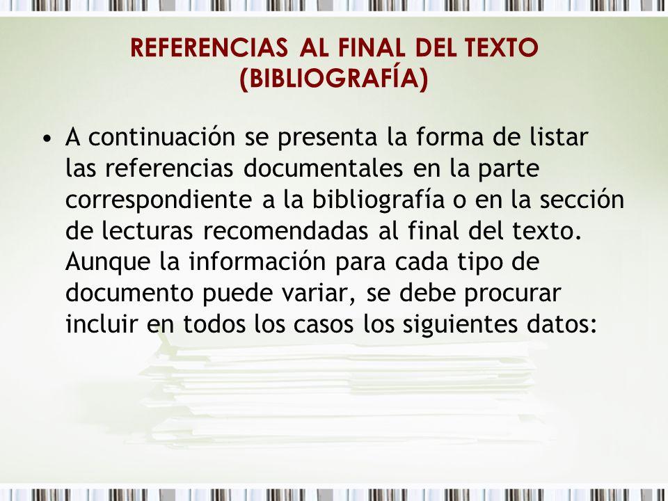 REFERENCIAS AL FINAL DEL TEXTO (BIBLIOGRAFÍA)
