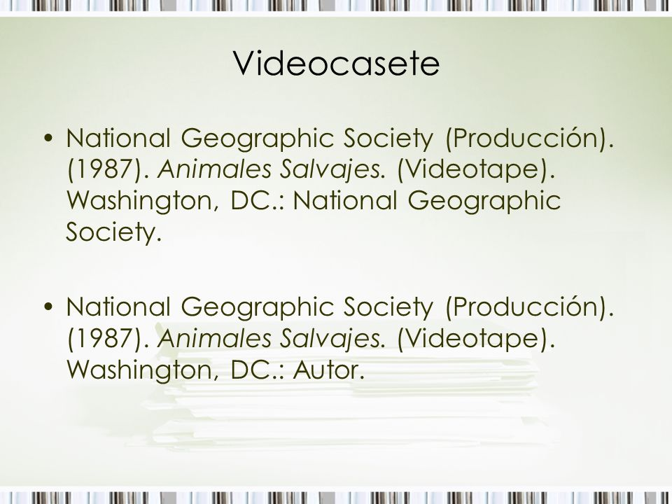 Videocasete National Geographic Society (Producción). (1987). Animales Salvajes. (Videotape). Washington, DC.: National Geographic Society.