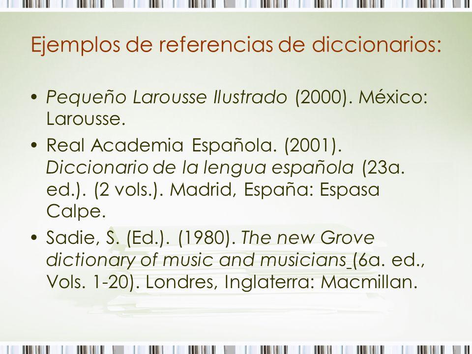 Ejemplos de referencias de diccionarios: