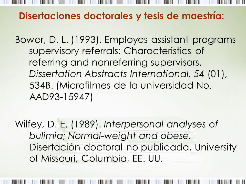 Disertaciones doctorales y tesis de maestría: