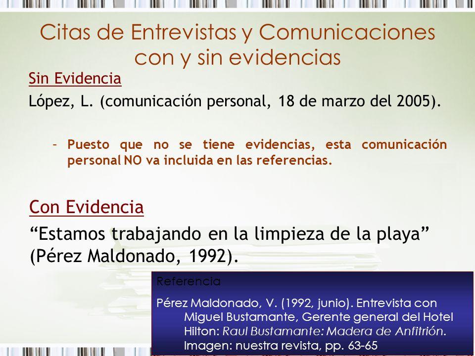 Citas de Entrevistas y Comunicaciones con y sin evidencias